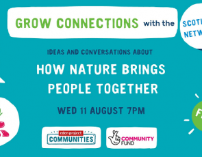Grow Connections! With the Scotland Network