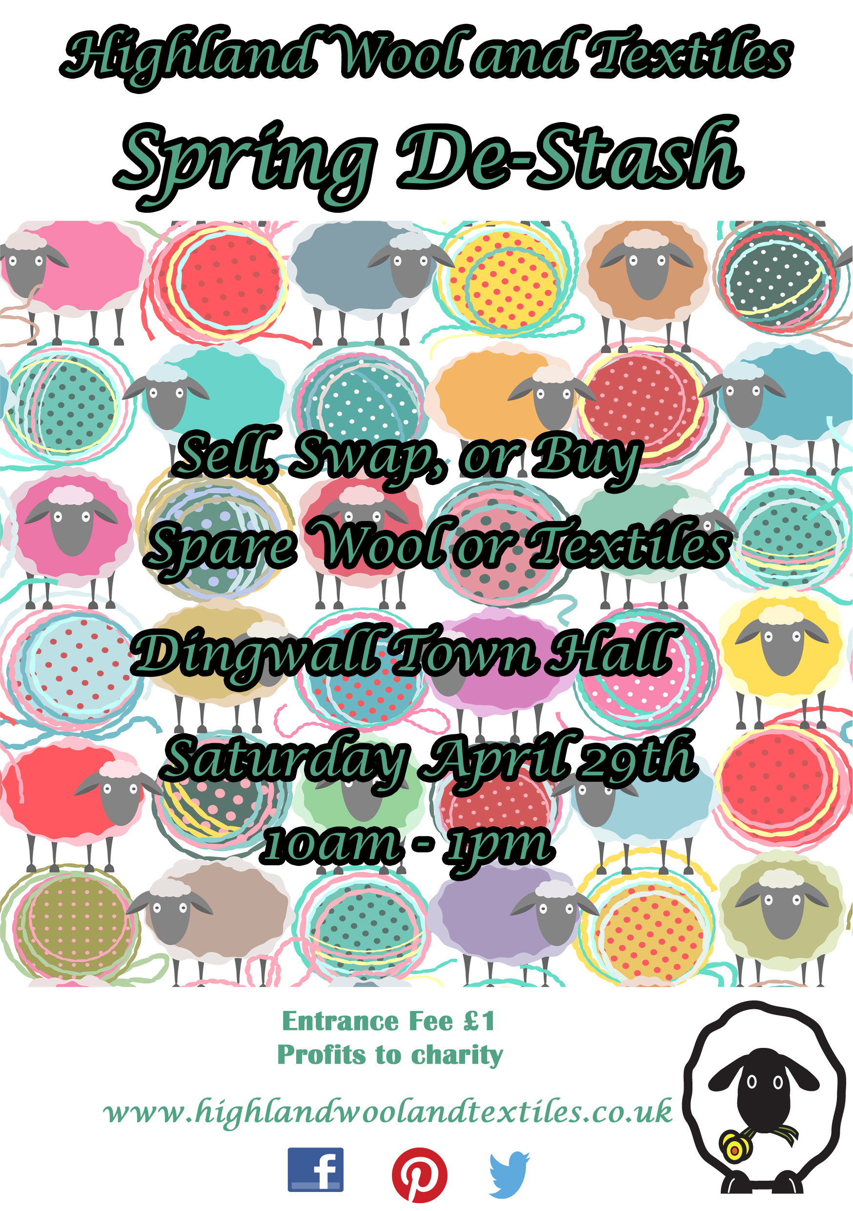 De-Stash Sat April 29th at Dingwall Town Hall.  Buy,Swap or sell all things Wool and Textile related