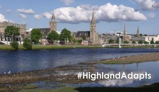 "landscape of Inverness city centre with text ""#HighlandAdapts"""