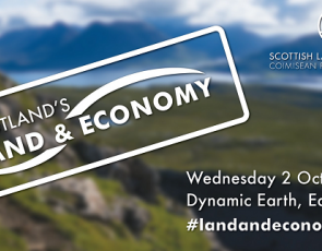Scotland's Land & Economy event graphic with text over landscape